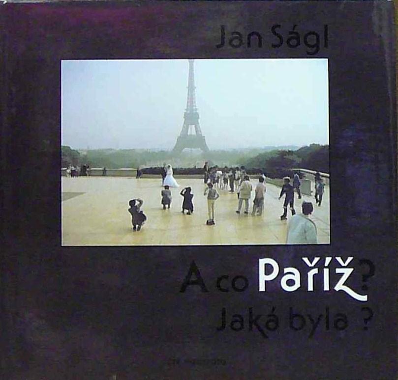 A co Paříž? Jaká byla?